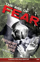 The Age of Fear: Psychiatry's Reign of Terror