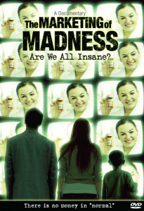 《精神失常的行銷術:我們都瘋了嗎?》(The Marketing of Madness Are We All Insane? )DVD