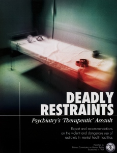 "Deadly Restraints, Psychiatric ""Therapeutic"" Assault (Dødelig tvang, Psykiatri's«terapeutiske» overfall)"