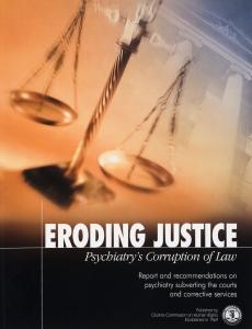 Rättvisan urholkas, psykiatrins korruption av lag och rätt