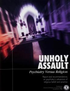 Szentségtelen támadás, Pszichiátria kontra vallás