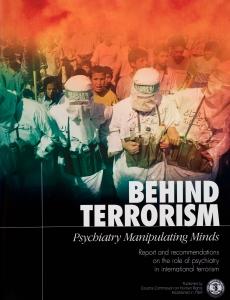 Derrière le terrorisme — la manipulation du mental par la psychiatrie