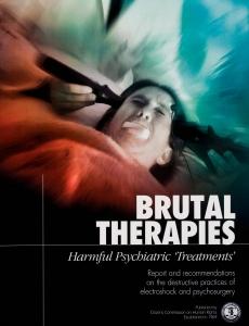 "Terapias Brutales, ""Tratamientos"" Psiquiátricos Dañinos"