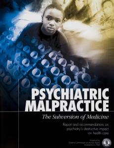 Psychiatric Malpractice, The Subversion of Medicine (Psykiatrisk feilbehandling, undergraving av legevitenskapen)